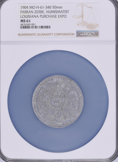 "1904 L.P.Expo F.Z. Coin Values Numismatist Medal NGC MS61 ""Graded Rarity 8, 2 Coins"" "" Tied for Finest"" ""NGC Presentation Holder"""