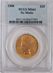 1908 $10.00 Gold Indian PCGS MS64. Eagle. No Motto
