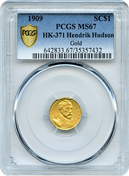 1909 Hudson Gold $1 HK-371 PCGS MS67 Minatge 100   Struck Matte Finish