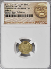 "1912 Panama Gold One Token.  DeLorey-103. Gold. 15 mm NGC MS63  ""From the Richard Stuart Collection. Earlier ex Richard Stuart Collection."""