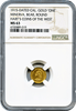 "1915 California Minerva Gold ""ONE"" NGC MS63"