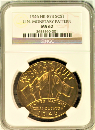 1946 HK-873 SC$1 Gold U.N. Monetary Pattern NGC MS62