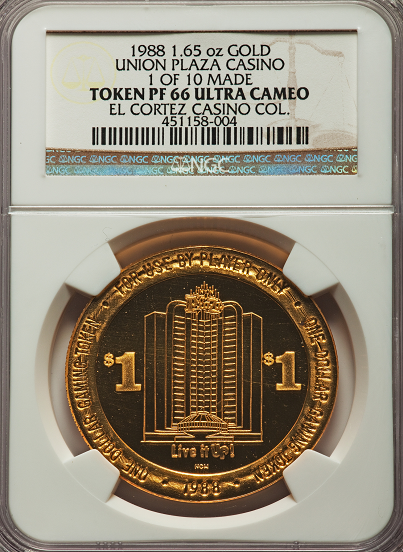 "1988 Union Plaza Casino $1 Token. 1.65 Ounces of Gold. 1 of 10 Made. NGC PR66 Ultra Cameo. Ex: ""El Cortez Collection"""