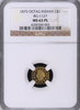 1875 California Gold $1.00 BG-1127 Octagonal Large Head Indian NGC MS63PL