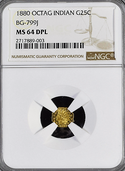 "1880 California Fractional GOLD 25c BG-799J NGC MS64 DPL  Octagonal Large Head Indian  ""C.Mohrig"" San Francisco"