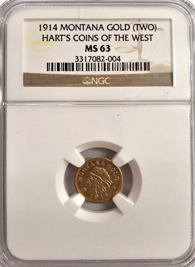 "Unique!  1914 Montana Gold ""TWO""   Harts Coins of The West  NGC MS63"