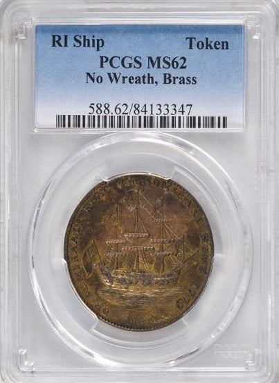 Rhode Island Ship Token. Without Wreath Below Ship. Brass PCGS MS62
