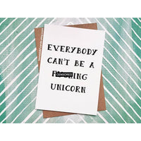 Everybody Can't be a F-ing Unicorn
