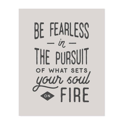 The Anastasia Co - Be Fearless Art Print