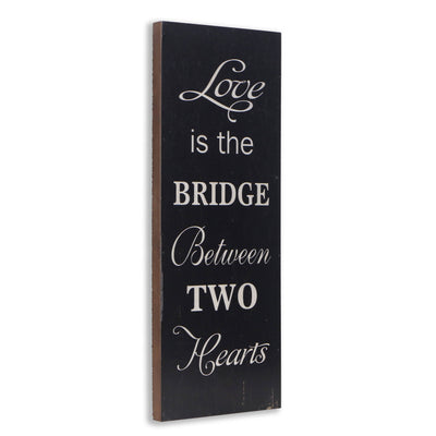 - Wall Art - Love is the BRIDGE Between TWO Hearts