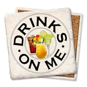 -Drinks on Me Coaster