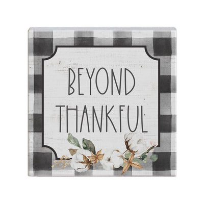 Beyond Thankful Wood Sign