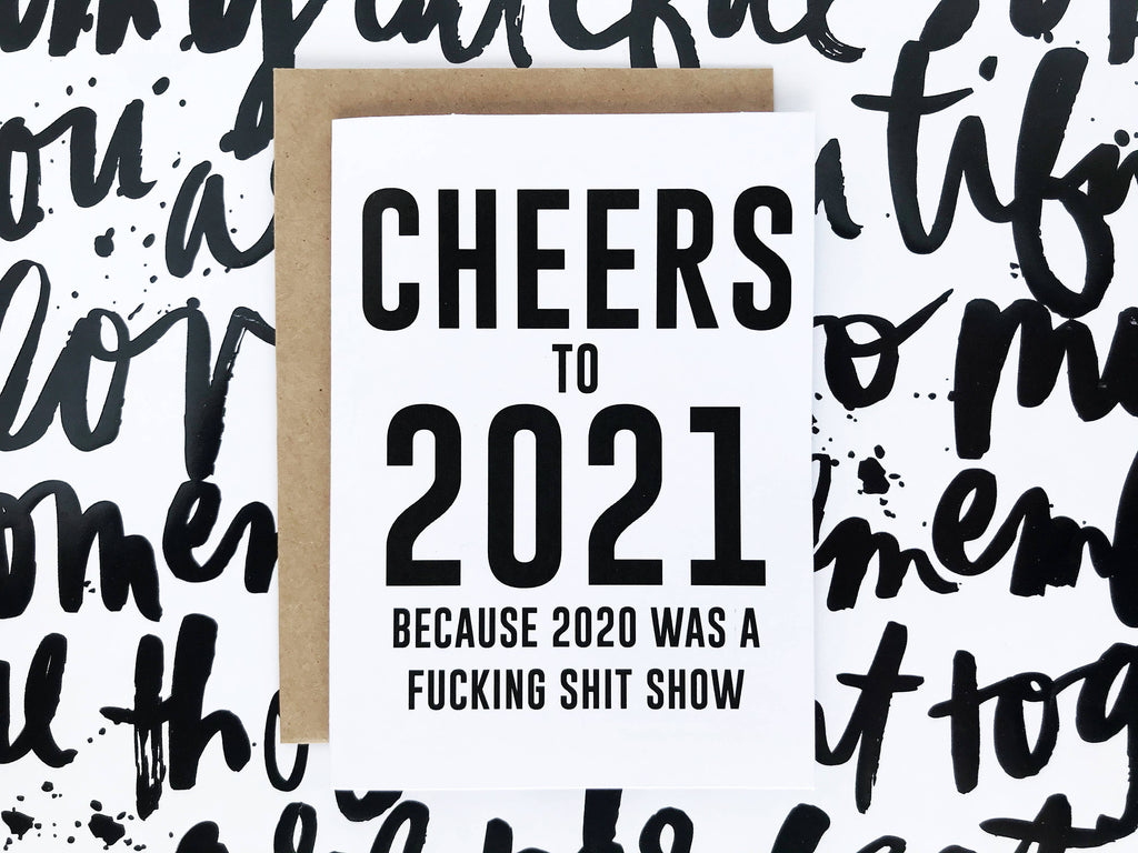 Honest AF Cards - Cheers to 2021 Card