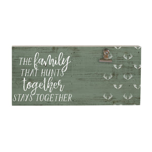 Hunting Family Picture Clip Sign
