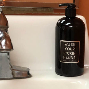 Wash Your Fuckin Hands Soap