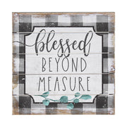 "6""  x  6"" Blessed Beyond Measure Sign"