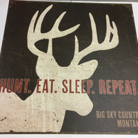 Hunt.Eat.Sleep.Repeat Sign