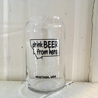 "Beer Can Glass ""drink beer"""