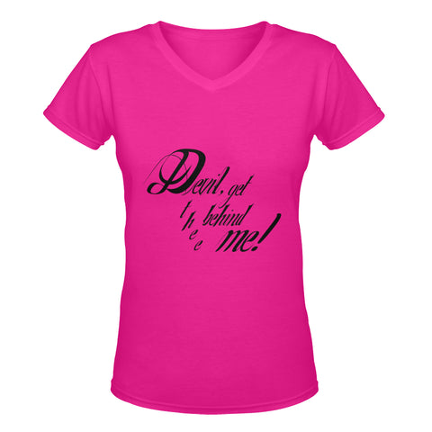 Devil get thee behind me ! classic women's v-neck tshirt