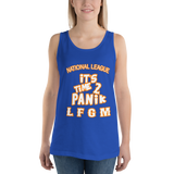 It's time to Panik ... LFGM Tank top