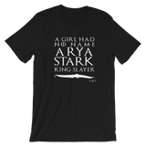 Arya Stark - King Slayer