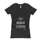 No hablo stupid Women's V-Neck T-shirt