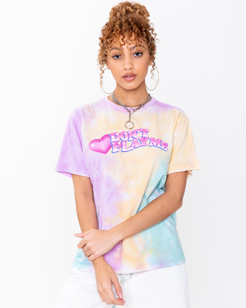 Don't Play Me Tie Dye Tee