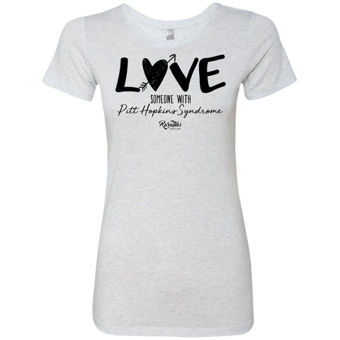 Love Someone with Pitt Hopkins Ladies Triblend Tee