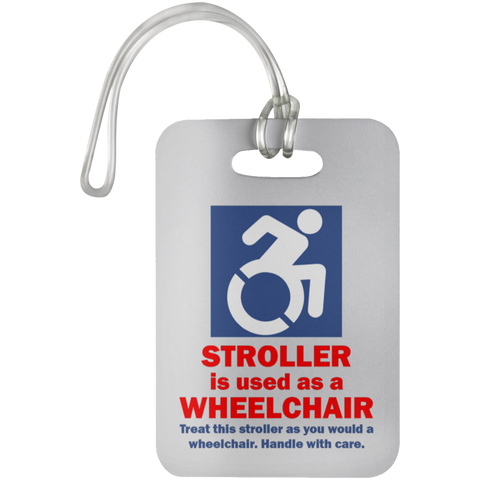 Stroller is a Wheelchair Tag