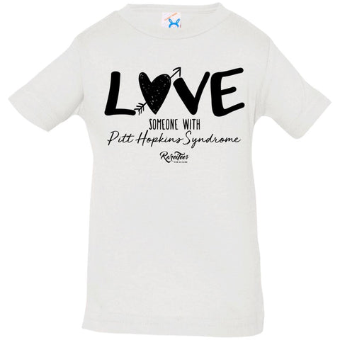 Love Someone with Pitt Hopkins Infant Tee
