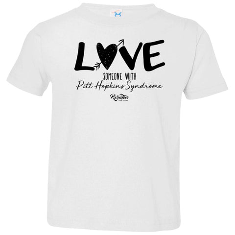 Love Someone with Pitt Hopkins Toddler Tee