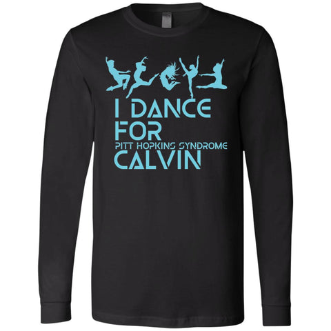 I Dance for Calvin Unisex Long Sleeve Tee