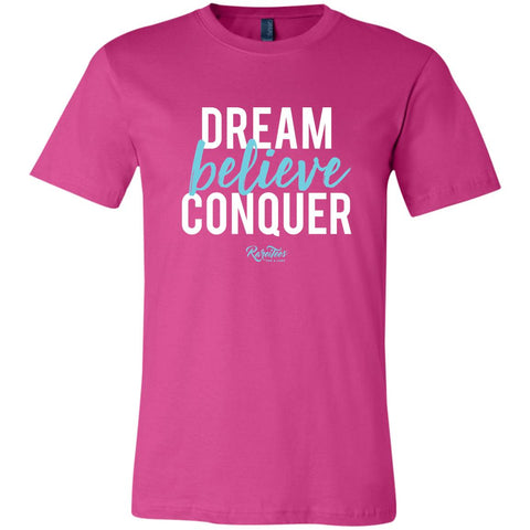 Dream-Believe-Conquer Unisex Tee
