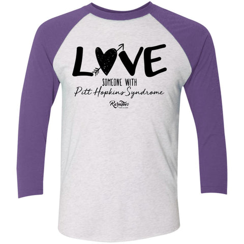 Love Someone with Pitt Hopkins Raglan Tee