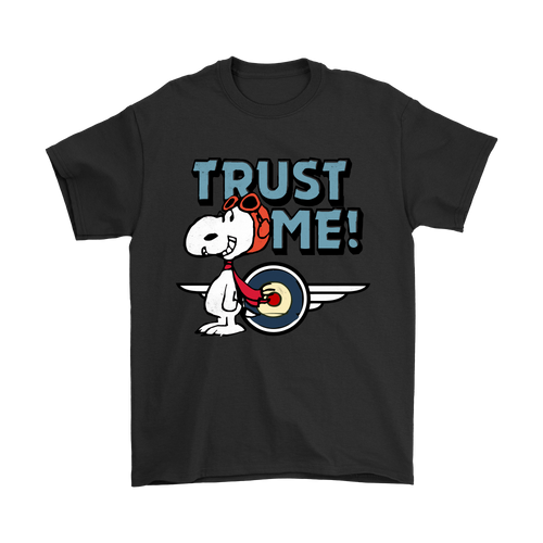 Trust Me Flying Ace Snoopy Shirts