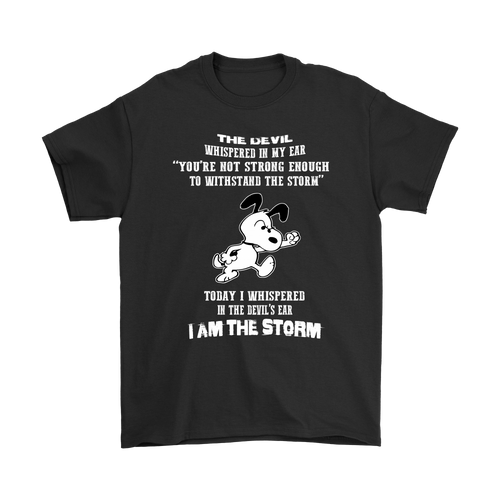 I Am The Storm Snoopy Shirts