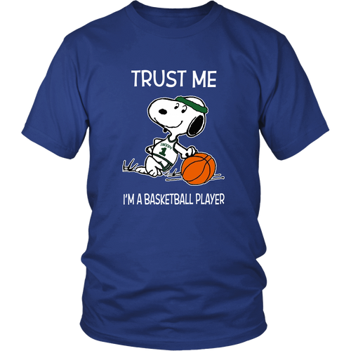 Trust Me I'm A Basketball Player Snoopy Shirts