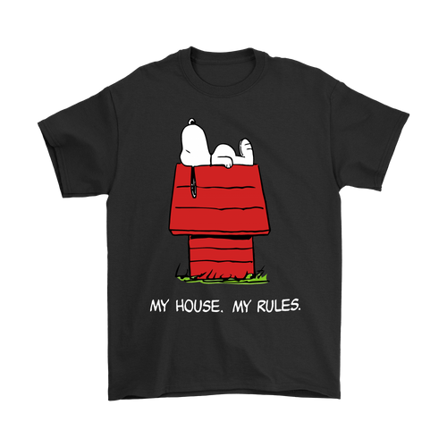 My House My Rules Snoopy Shirts