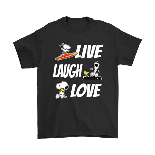 Live Laugh Love Snoopy Shirts