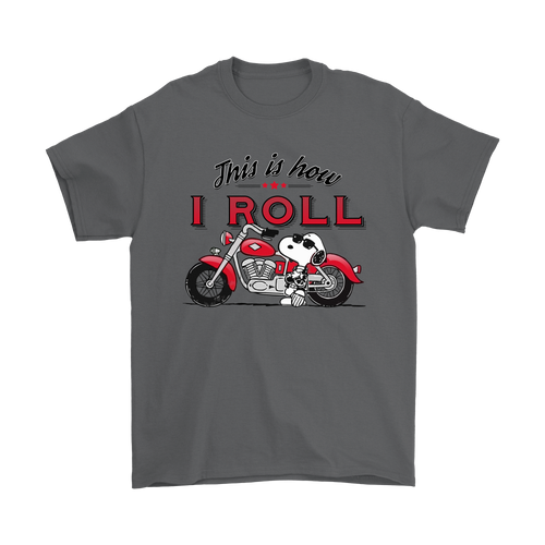 Joe Cool This Is How I Roll Biker Snoopy Shirts