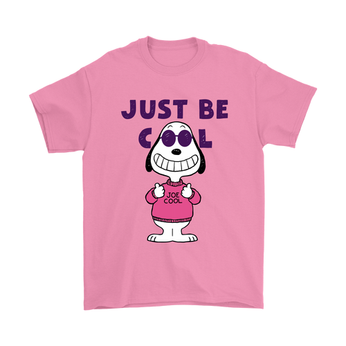 Joe Cool Just Be Cool Smiling Face Snoopy Shirts