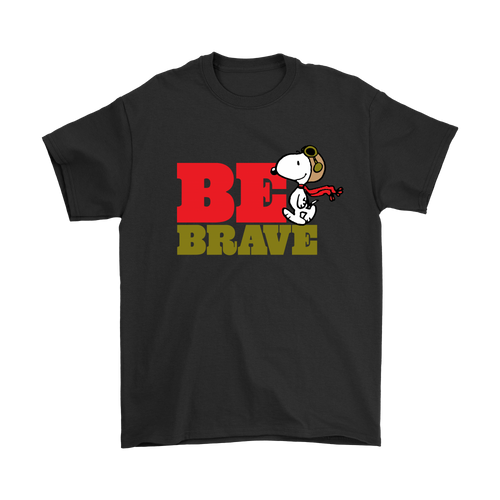 Be Brave Flying Ace Snoopy Shirts