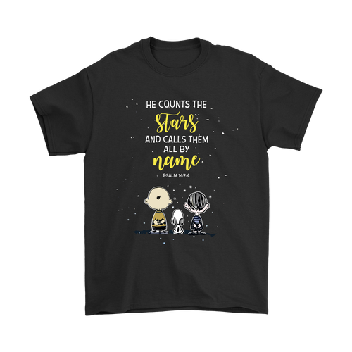 He Counts The Stars And Calls Them All By Name Snoopy Shirts
