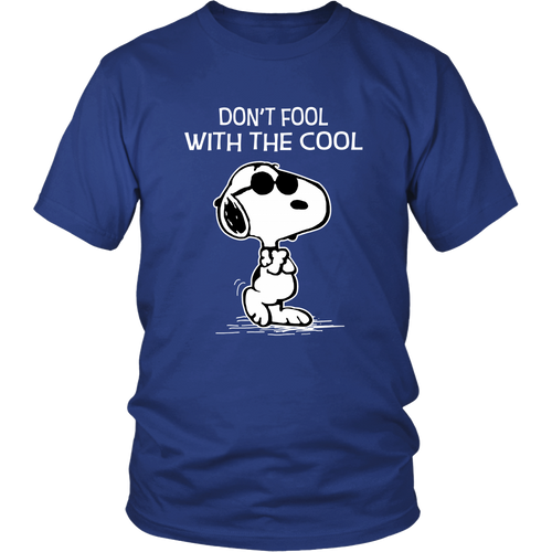 Dont Fool With The Cool Snoopy Shirt