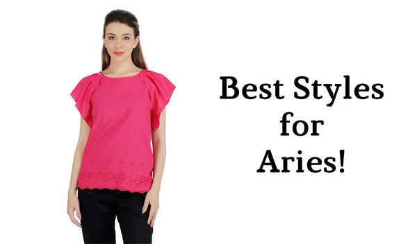Best Styles for Aries!