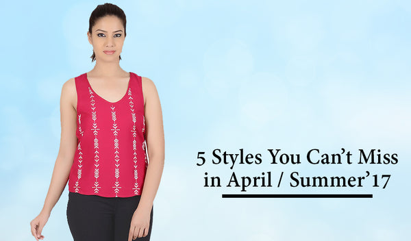 5 Styles You Can't Miss in April