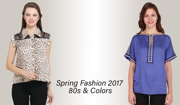 Spring Fashion 2017 / 80s & Colors