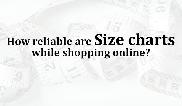 How reliable are size charts while shopping online?