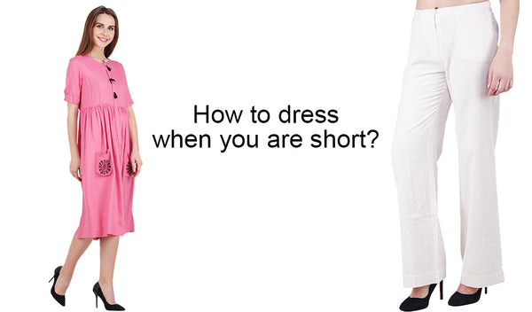 How to dress when you are short?