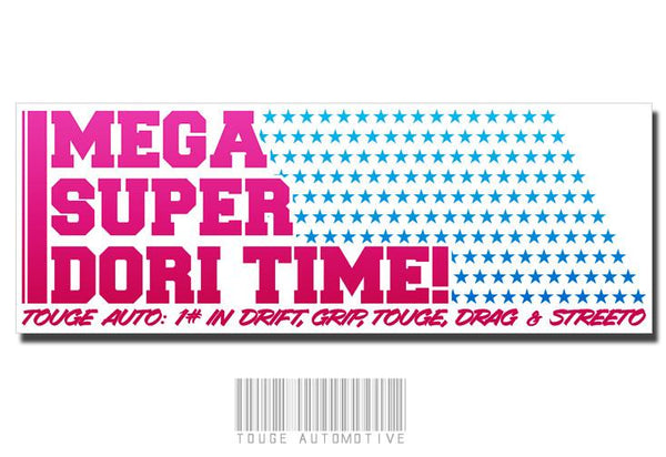 Mega Super Dori Time!